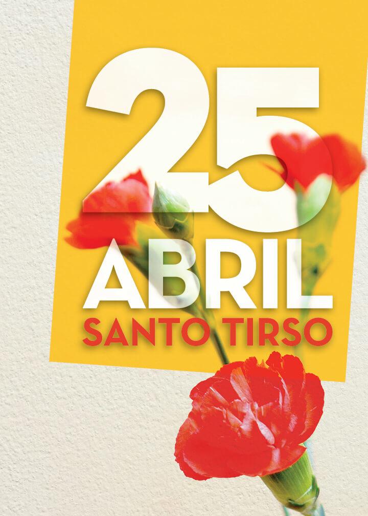 City of Santo Tirso . 25 de Abril
